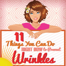 11 Things You Can Do RIGHT NOW to Prevent Wrinkles Infographic