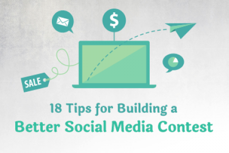 18 Tips for Building a Better Social Media Contest Infographic
