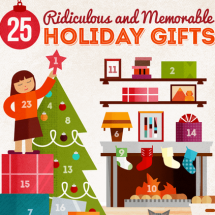25 Ridiculous and Memorable Holiday Gifts Infographic