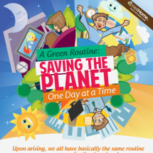 A Green Routine: Saving the Planet One Day at a Time Infographic