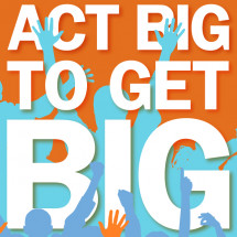 Act Big to Get BIG Infographic