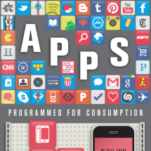 Apps: Programmed for Consumption Infographic