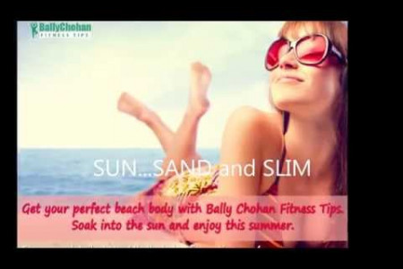 Bally Chohan Fitness Tips - Summer Fun Infographic