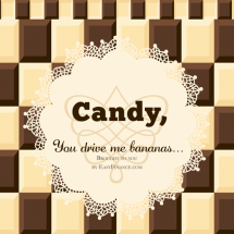Candy, You Drive Me Bananas Infographic