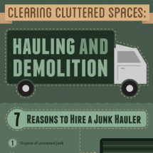 Clearing Cluttered Spaces: Hauling and Demolition Infographic