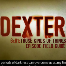 Dexter: Those Kinds of Things Infographic