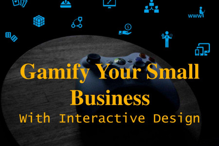 Gamify Your Small Business with Interactive Design Infographic