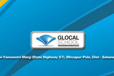 Glocal School - Top Leading School in Saharanpur - Uttar Pradesh INDIA Infographic