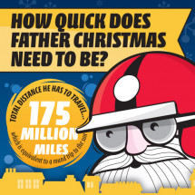 How Quick Does Father Christmas Need To Be? Infographic
