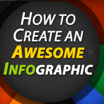 How To Create An Awesome Infographic Infographic