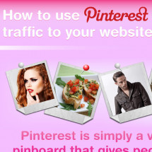 How to use Pinterest to drive traffic to your website or blog  Infographic