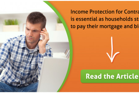 Ensure that you have Contractor Income Protection in place as an essential financial safety net Infographic