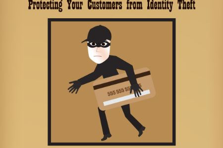 Infographic: Protecting Your Customers From Identity Theft Infographic