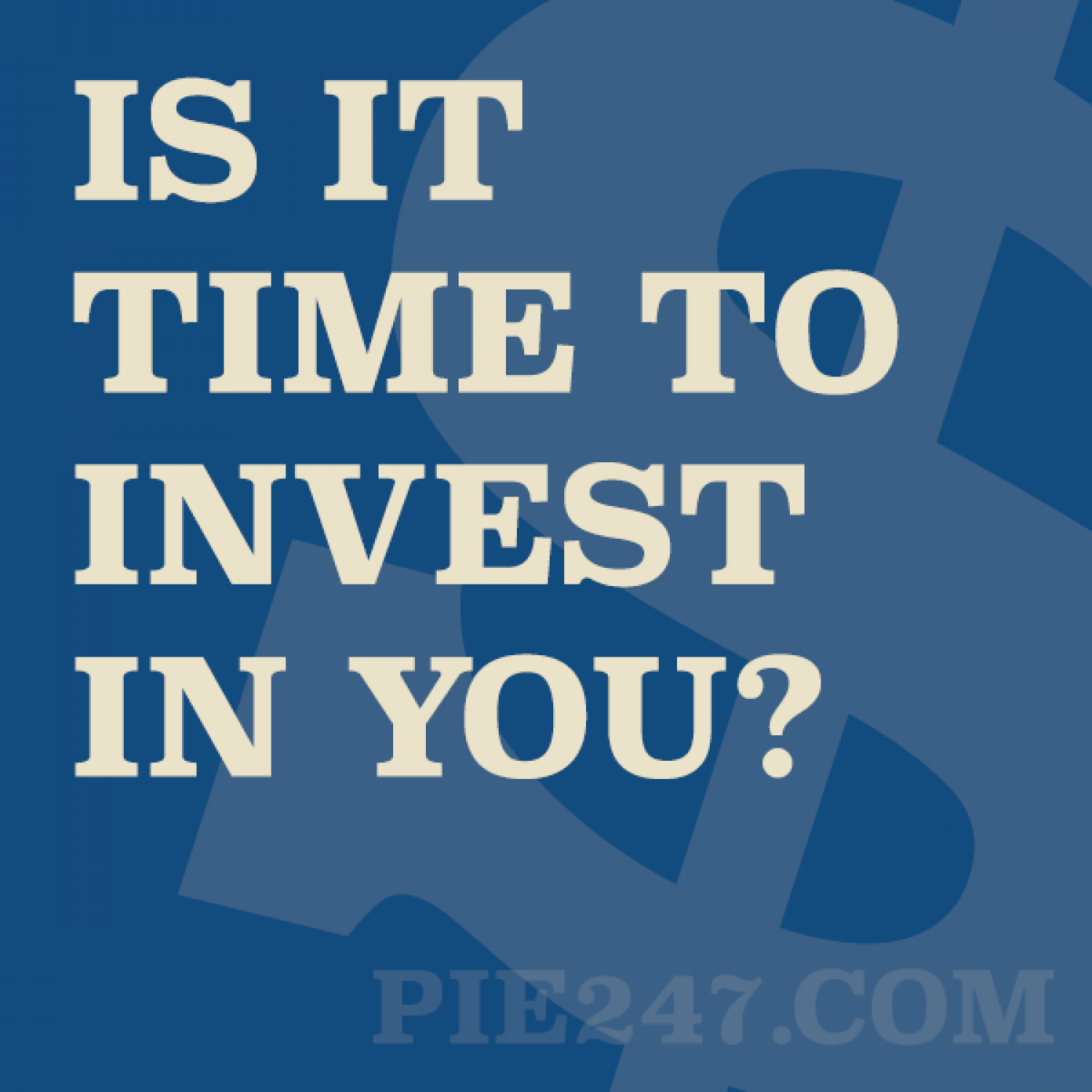 Is It Time To Invest In You?  Infographic