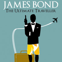 James Bond: The Ultimate Traveller Infographic