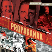 Propaganda: What Do These Men Have in Common? Infographic