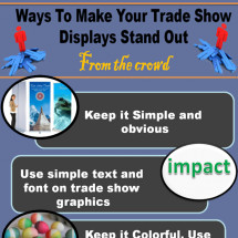Simple ways to make trade show displays stand out from the crowd Infographic