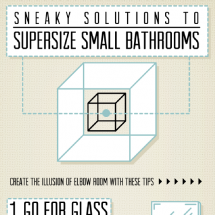Sneaky Solutions to Supersize Small Bathrooms Infographic