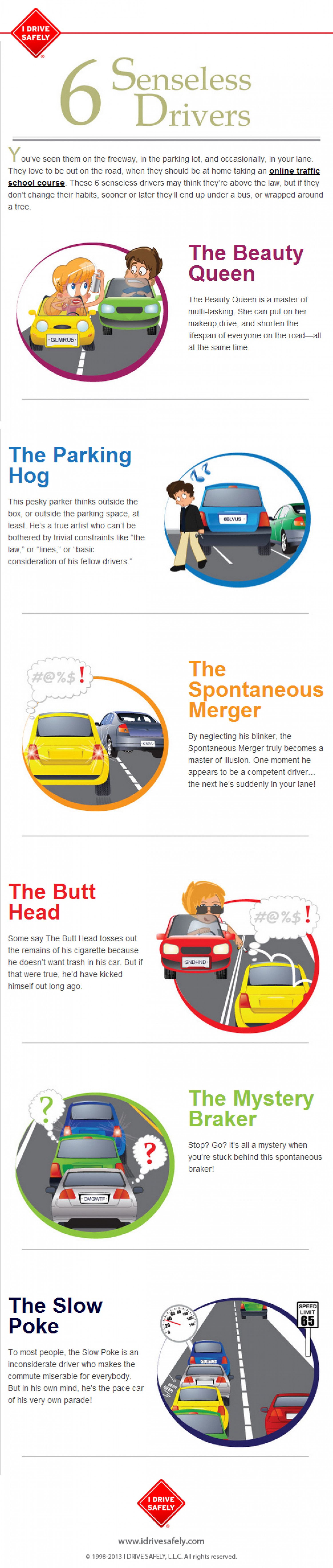 The 6 Senseless Drivers Infographic