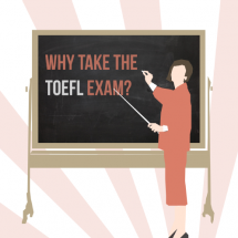 The Importance of Taking the TOEFL Exam Infographic