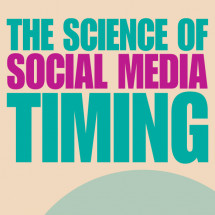 The Science of Social Media Timing Infographic