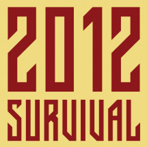 The Ultimate Doomsday 2012 Survival Guide Infographic