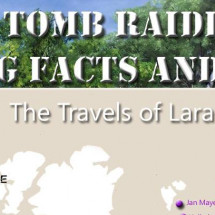 Tomb Raider - Facts And Figures Infographic