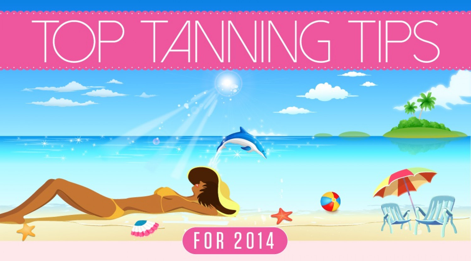 Top Tanning Tips for 2014 Infographic