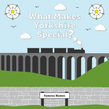 What Makes Yorkshire Special? Infographic