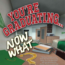 You're Graduating... Now What? Infographic